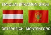 EM-Qualifikation 2016: Österreich gegen Montenegro im Livestream